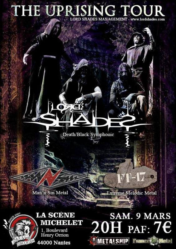 Lord Shades - FT17 - Man'n Sin à Nantes