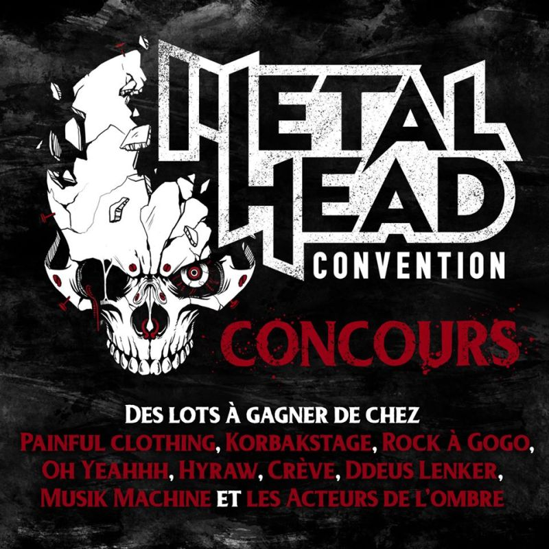 Concours Metalhead Convention Lots
