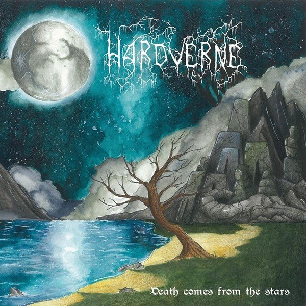 Hardverne EP Death Comes From The Stars