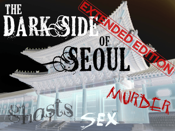 Dark Side of Seoul Walking Tour. Top Things To Do in Seoul.