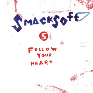 smacksoft follow your heart