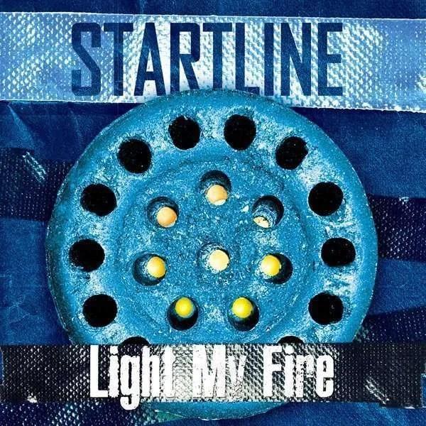 startline light my fire