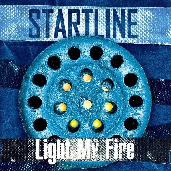startline light my fire