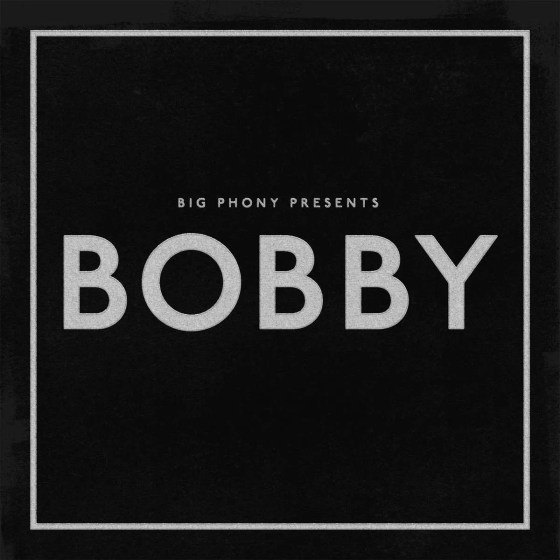 big phony bobby