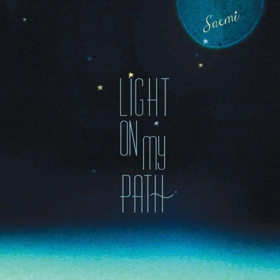 saemi light on my path