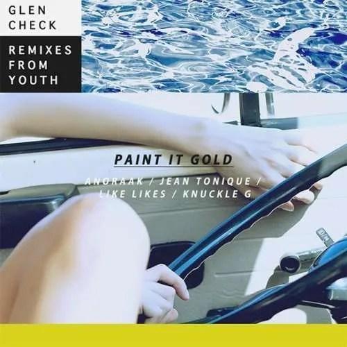 glen check paint it gold remixes
