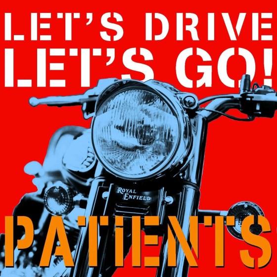 patients let's drive let's go