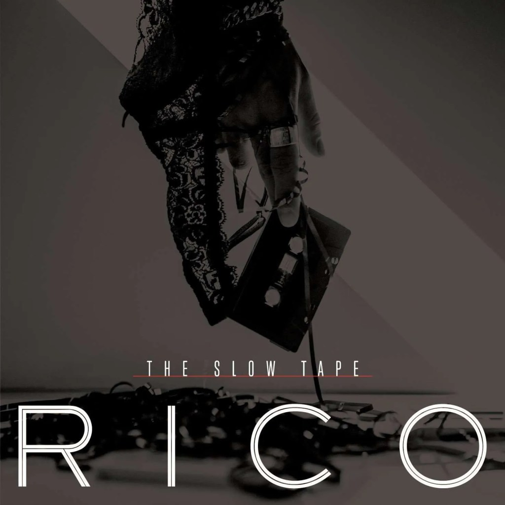 rico the slow tapes
