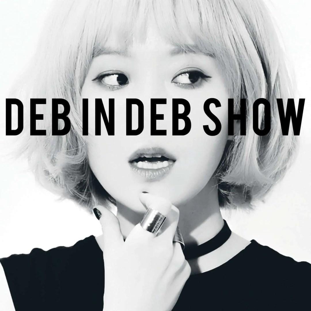 deb in deb show