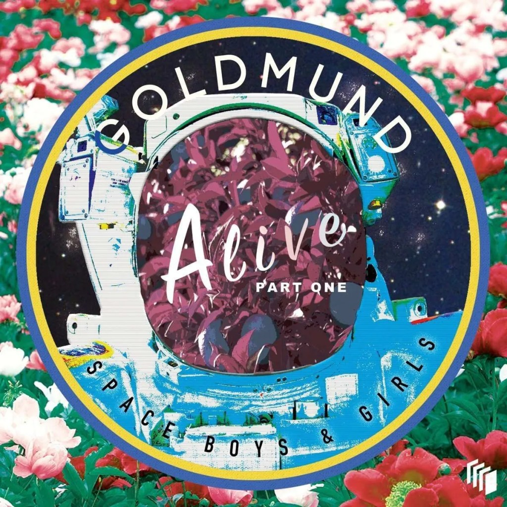 goldmund alive part one space boys and girls