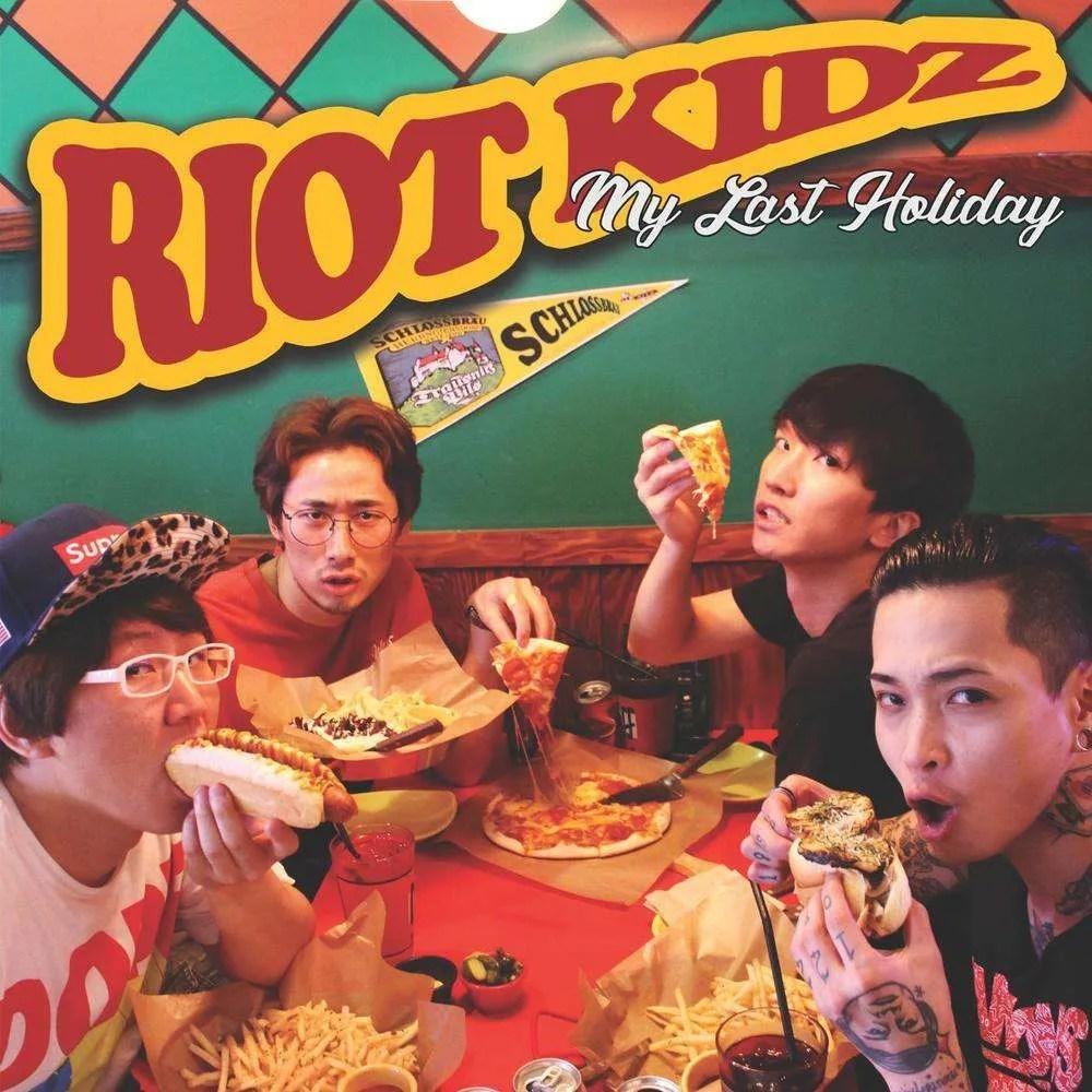 riot-kidz-my-last-holiday