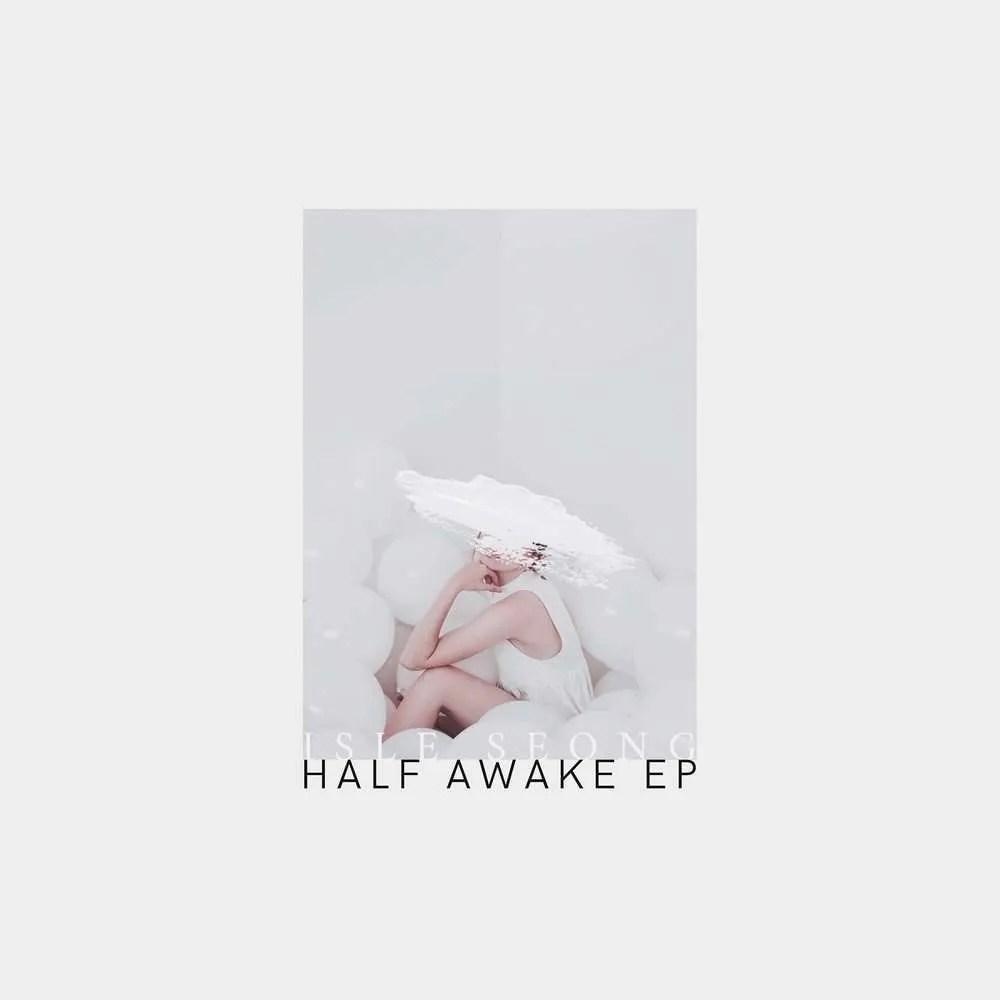 isleseong half awake