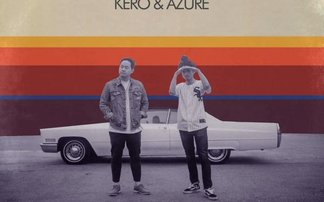 Kero One & Azure : Kero & Azure!