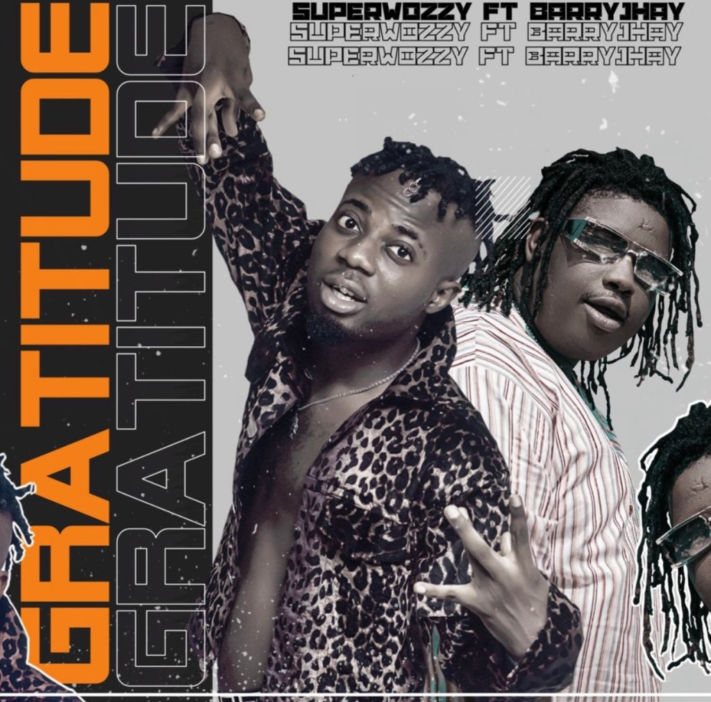 Superwozzy Feat. Barry Jhay - Gratitude