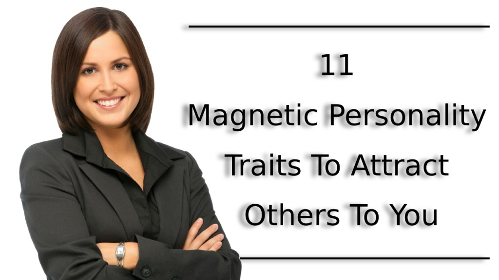 Magnetic Personality Traits