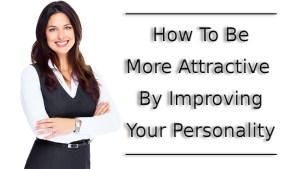 enhance personality