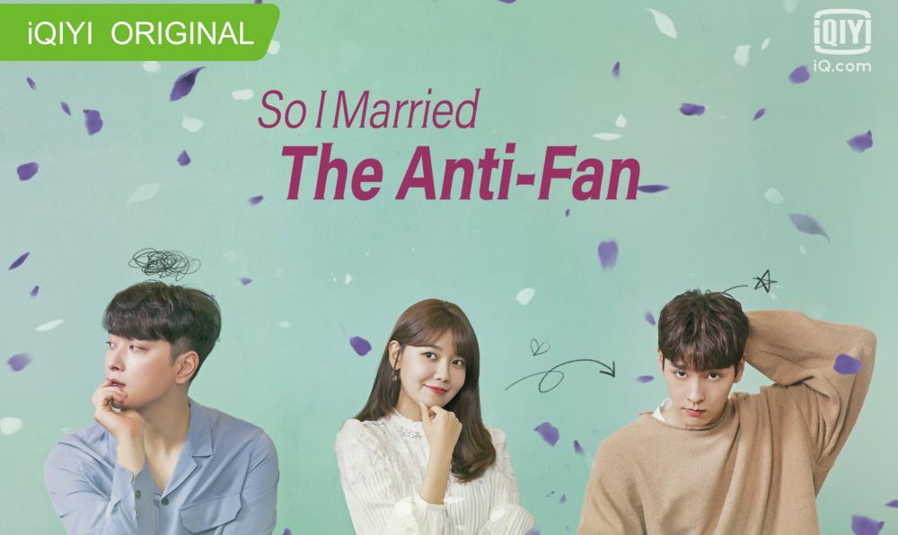 เรื่องย่อซีรีส์ : So I Married The Anti-Fan (2021)