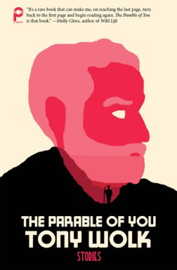 The Parable of You by Tony Wolk