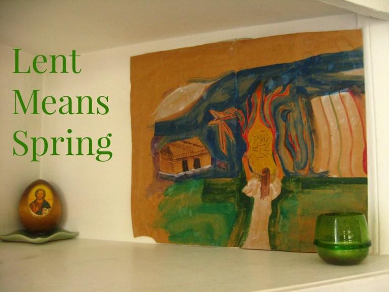 Lent Means Spring