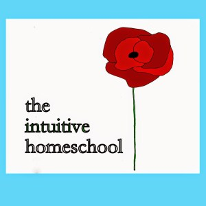 intuitive homeschooling
