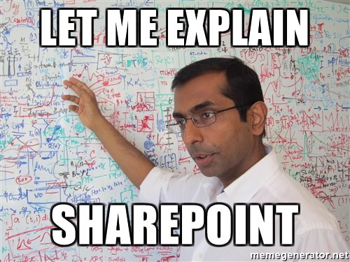 Let me explain SharePoint