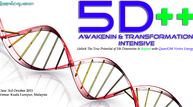 Kosmic Fusion® – 5D++ AwaKeNiN & TrANsForMaTioN Intensive Workshop Kuala Lumpur Malaysia - [October 2015] - Kosmic Fusion - Home of Quantum Vortex Energy® small