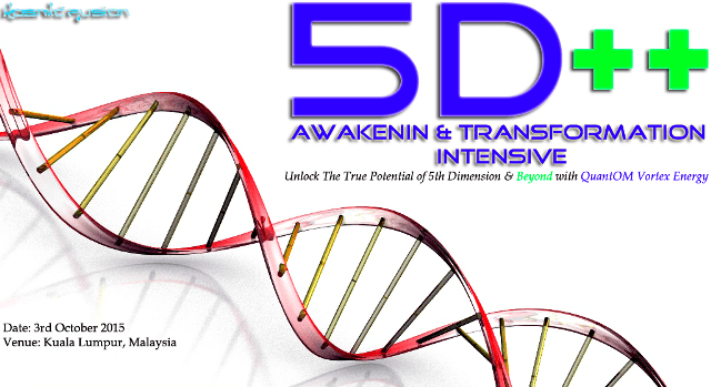 Kosmic Fusion® – 5D++ AwaKeNiN & TrANsForMaTioN Intensive Workshop Kuala Lumpur - [October 2015] - Kosmic Fusion - Home of Quantum Vortex Energy® small
