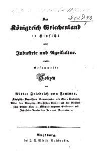 Η σελίδα του τίτλου του συγγράμματος του λοχαγού Φρειδερίκου φον Τσέντνερ για την βιομηχανία και την γεωργία στην Ελλάδα στα μέσα του 19ου αιώνα