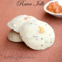 Rava Idli Recipe – Semolina Idli Recipe – Steamed Semolina Dumplings Recipe