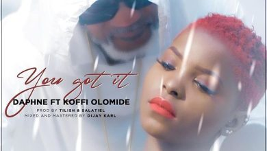 Photo of Daphne Ft. Koffi Olomide – You Got It (Coller Serrer) lyrics