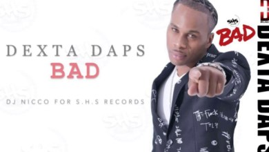 Photo of Dexta Daps – Bad Lyrics