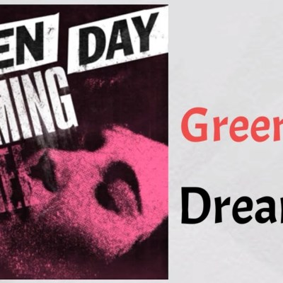 Green Day – Dreaming Lyrics