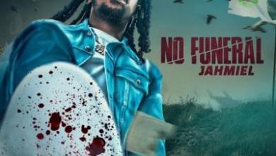 Photo of Jahmiel – No Funeral lyrics