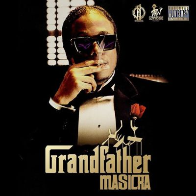 Masicka – Grandfather Lyrics