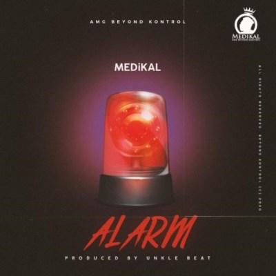 Medikal – Alarm (Prod. By Unkle Beatz)