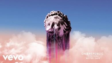 Photo of OneRepublic x KHEA – Better Days Lyrics