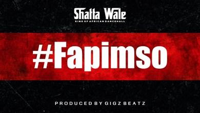 Photo of Shatta Wale – Fapimso Lyrics