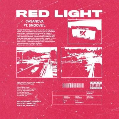 Casanova Ft Smoove'L – Red Light lyrics