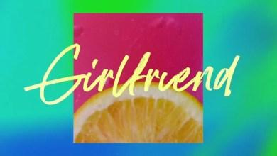 Photo of Charlie Puth – Girlfriend Lyrics