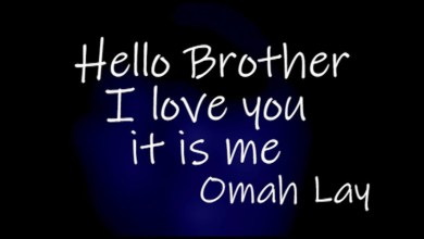 Photo of Omah Lay – Hello Brother Lyrics