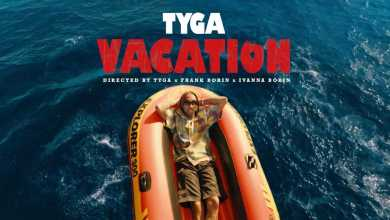 Photo of Tyga – Vacation lyrics