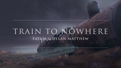 Photo of Fatum & Dylan Matthew – Train To Nowhere lyrics