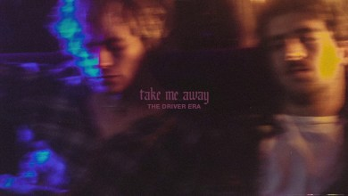 Photo of THE DRIVER ERA – Take Me Away lyrics