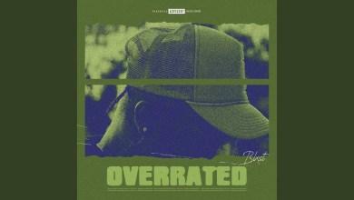Photo of Blxst – Overrated Lyrics