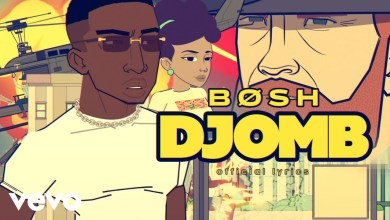 Photo of Bosh – Djomb Remix Lyrics