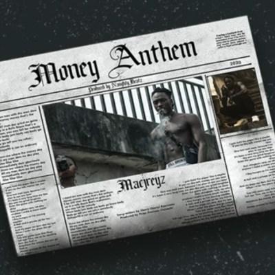 Macjreyz - Money Anthem Lyrics