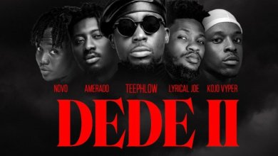 Photo of Teephlow – DEDE II Ft. Amerado x Lyrical Joe x Novo x Kojo Vyper
