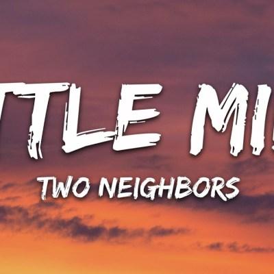 Two Neighbors - Little Mila Lyrics