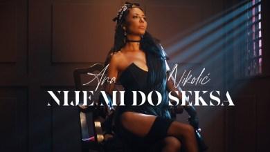 Photo of Ana Nikolić – Nije mi do seksa lyrics