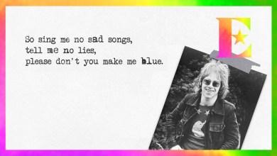 Photo of Elton John – Sing Me No Sad Songs Lyrics